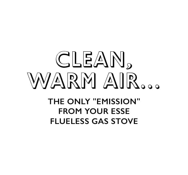 Clean warm air..the only