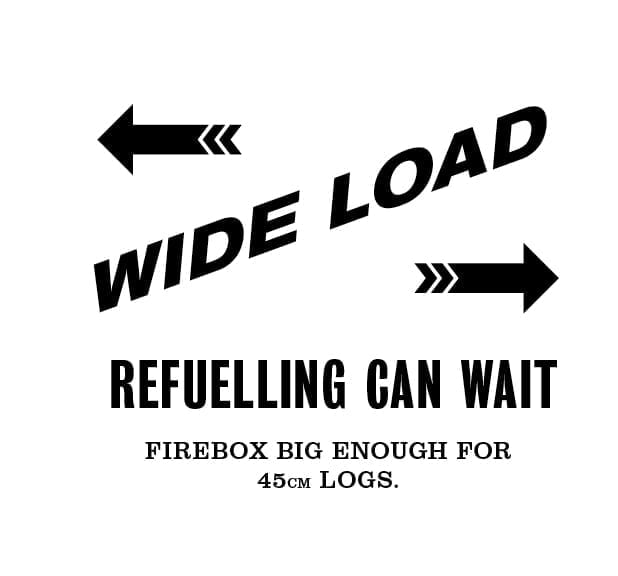 wide load refuelling can wait firebox big enough for 45cm logos