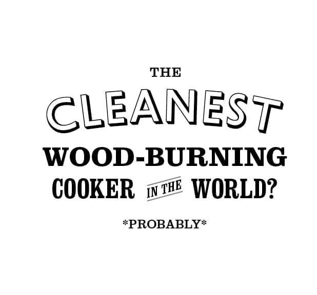 The cleanest wood-burning cooker in the world? Probably.