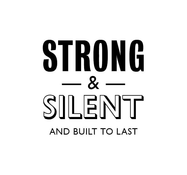 Strong and silent
