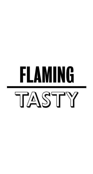 Flaming Tasty